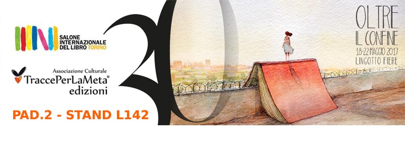 TraccePerLaMeta Edizioni presente al XXX Salone del libro di Torino