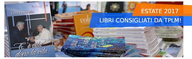 ESTATE 2017 - LIBRI CONSIGLIATI DA TPLM EDIZIONI