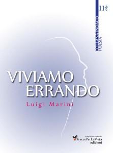 Viviamo Errando - Luigi Marini