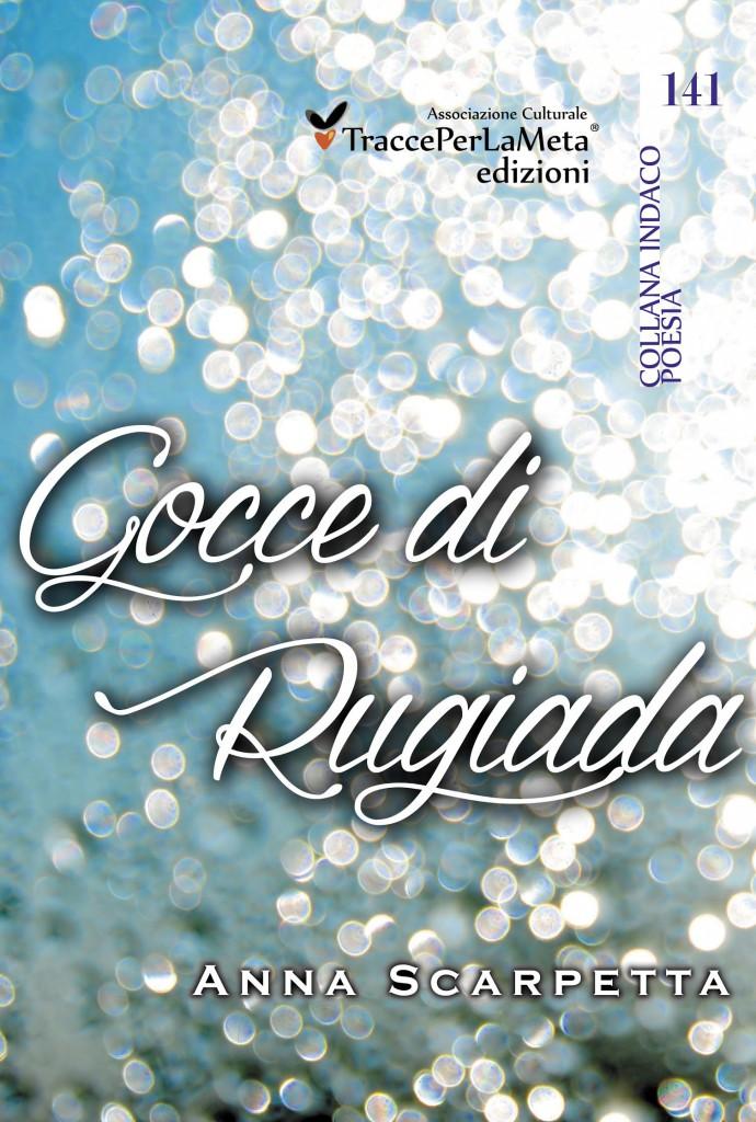 141_Gocce_di_rugiada-Anna_Scarpetta900-