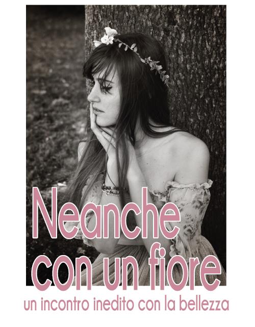 Locandina-Neanche-con-un-fiore