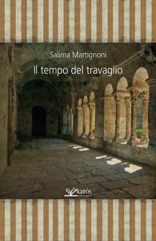 MARTIGNONI-Il_tempo_del_travaglio