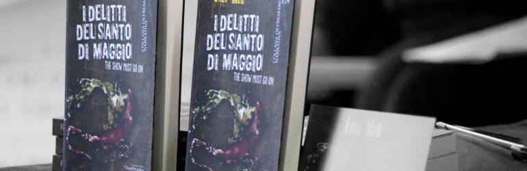 I delitti del Santo di Maggio, il thriller di Enzo Meli commentato da Ivan Castello