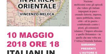 """10.5.2018 Presentazione libro """"Italiani in Africa orientale"""" di Vincenzo Meleca"""