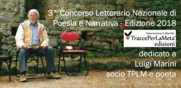 Proroga scadenza 31.3.2019 – 3° Concorso Letterario Nazionale di Poesia e Narrativa TraccePerLaMeta dedicato a Luigi Marini