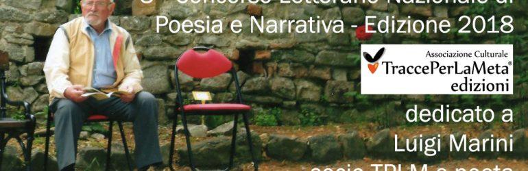 Scadenza 28.2.2019 – 3° Concorso Letterario Nazionale di Poesia e Narrativa TraccePerLaMeta dedicato a Luigi Marini